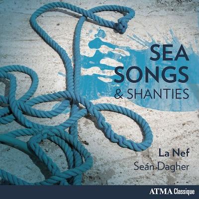 LA NEF: SEA SONGS & SHANTIES