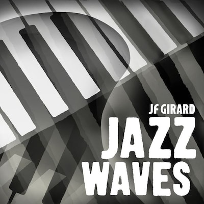 JEAN FERNAND GIRARD: JAZZ WAVES