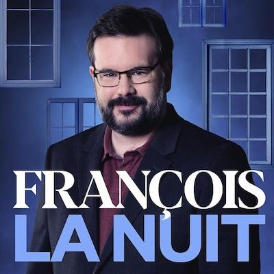 François la nuit.