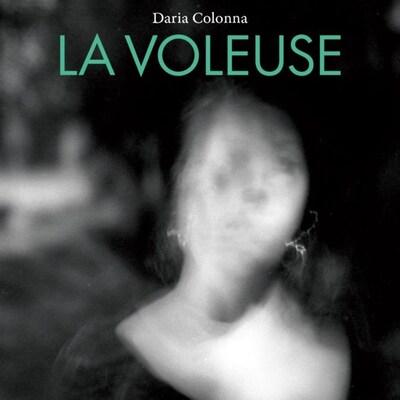 «La voleuse», de Daria Colonna.