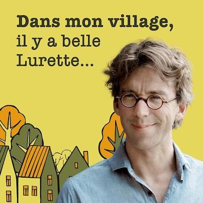 Le balado Fred Pellerin : Dans mon village, il y a belle Lurette...