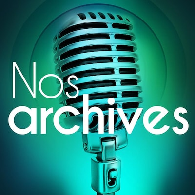 Nos archives.