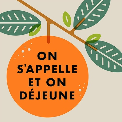 Illustration d'une orange dans un oranger, avec le titre On s'appelle et on déjeune en surimpression.