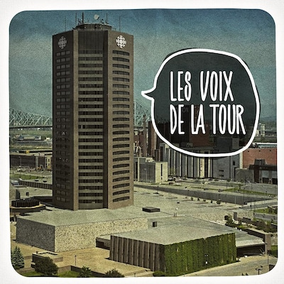 Le balado Les voix de la tour.