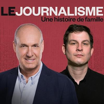 Le journalisme : une histoire de famille sur ICI Première.