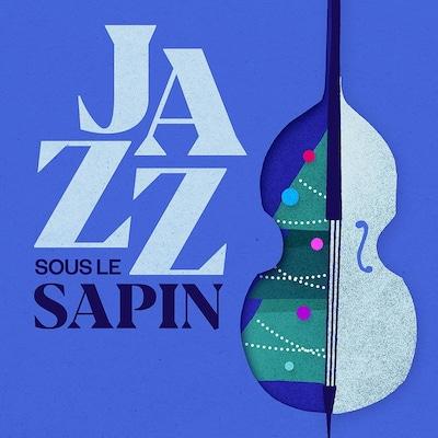 Jazz sous le sapin sur ICI Musique.