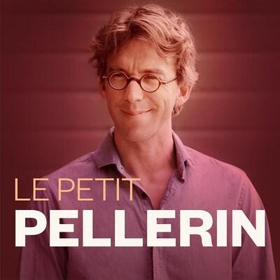 Le petit Pellerin.