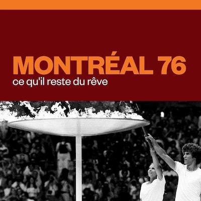 Montréal 76 : ce qu'il reste du rêve, audionumérique.