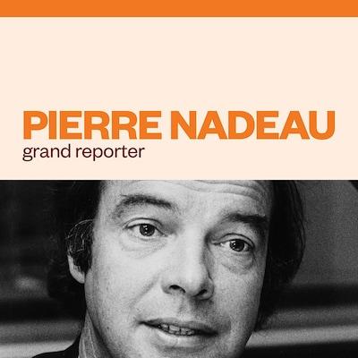 Pierre Nadeau grand reporter audionumérique.