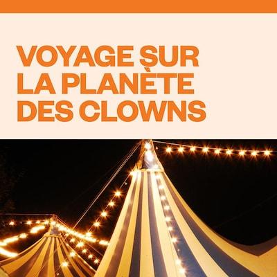 Voyage sur la planète des clowns audionumérique.