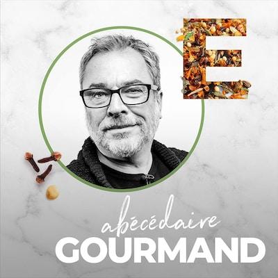 Visuel épisode 5 de l'Abécédaire gourmand, la lettre E.