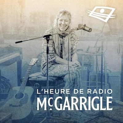 Saint-Sauveur-des-Monts, le premier épisode du balado L'heure de radio McGarrigle.