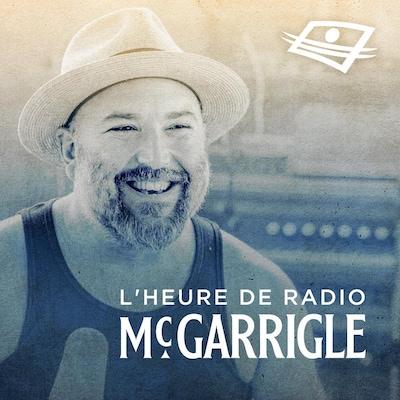 Heureux ensemble, le deuxième épisode du balado L'heure de radio McGarrigle.