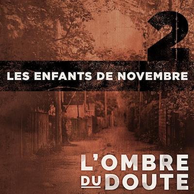 Les enfants de novembre : la mort de Maurice Viens.
