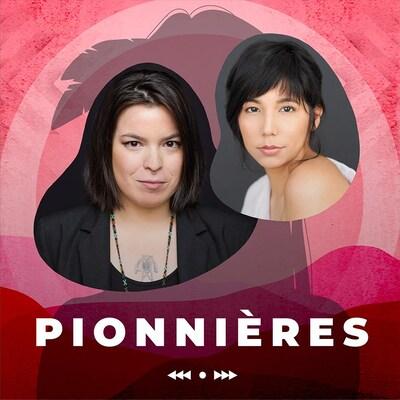 Les actrices, du balado Pionnières.