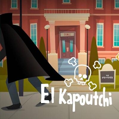 L'épisode La rentrée du balado El Kapoutchi