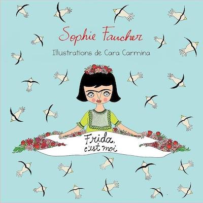 Le livre Frida c'est moi.