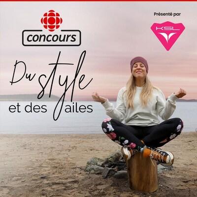 Concours Radio-Canada : Du style et des ailes (présenté par KSL)