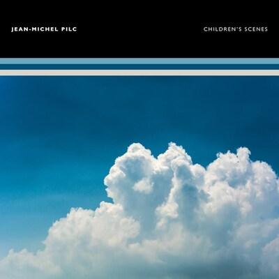 """La pochette de l'album """"Children's Scenes"""" de Jean-Michel Pilc (2021)."""