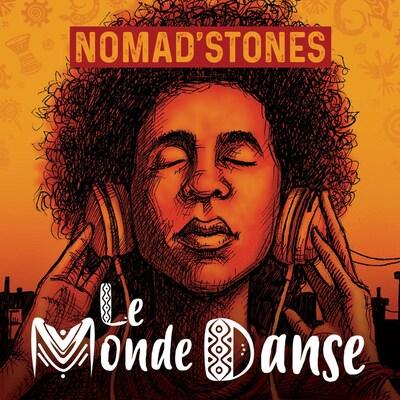 L'album Le monde danse de Nomad' Stones