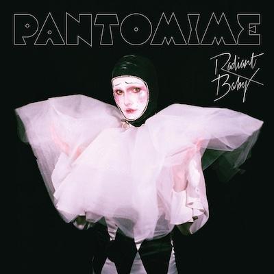"""La pochette de l'album """"Pantomime"""", de Radiant Baby."""