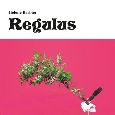 """La pochette de l'album """"Regulus"""", d'Hélène Barbier."""