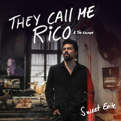They Call Me Rico & The Escape - Sweet Exile