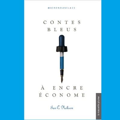 La couverture du livre 'Contes bleus à l'encre économe' publié chez Nouvelle Plume, éditeurs.