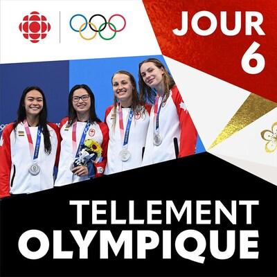 L'équipe canadienne féminine du 4 fois 100 mètres en natation pose avec médaille au cou, Jour 6 et Tellement Olympique en blanc sur fond rouge et noir
