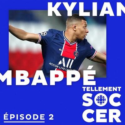 photo de Kylian Mbappé avec surimpression du nom de Kylian Mbappé et du logo Tellement Soccer en blanc sur fond bleu