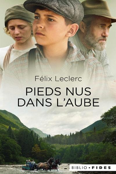 La page couverture du livre Pieds nus dans l'aube de Félix Leclerc