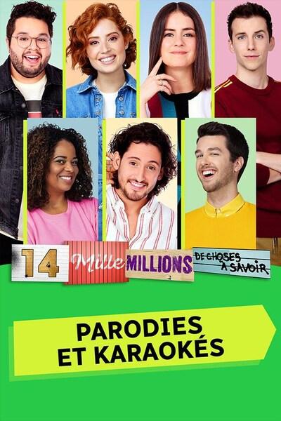 14 mille millions de choses à savoir - Parodies et karaokés