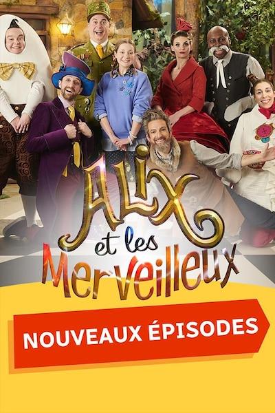 Alix et les Merveilleux - Nouveaux épisodes