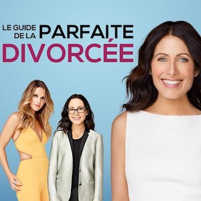 Le guide de la parfaite divorcée
