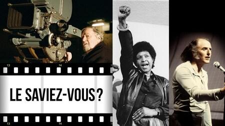 Le saviez-vous? Montage de photos avec les portraits de Jean-Claude Labrecque à la caméra, Winnie Mandela le poing levé dans les airs et Gilles Vigneault sur scène avec un micro.