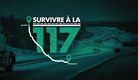 Découvrez des histoires troublantes de survivants de la route 117