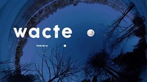 Découvrez WACTE, l'expérience immersive.