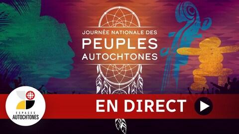Émission spéciale d'Espaces autochtones en direct pour la Journée nationale des peuples autochtones.