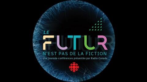 Une image montrant le logo de l'événement Le futur n'est pas de la fiction.