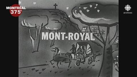 Titre du générique d'ouverture du documentaire Mont-Royal sur un dessin du mont Royal