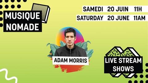 Adam Morris en mini-concert le 20 juin.