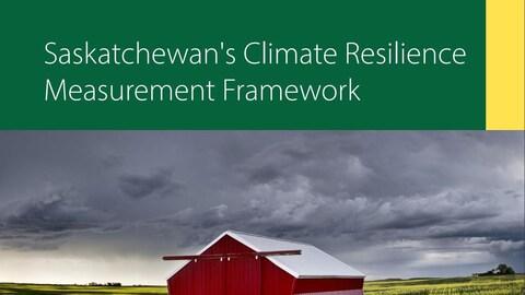 La couverture du Climate Resilience Measurement Framework de la Saskatchewan présentée par le ministère de l'Environnement.