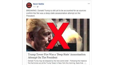La fausse nouvelle en question affirme que l'incendie dans la Trump Tower était en fait une tentative d'assassinat du président.