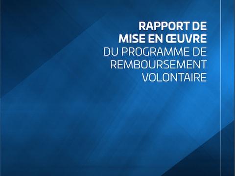 Rapport final du Programme gouvernemental de remboursement volontaire