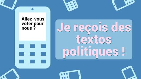 """Un graphique de cellulaire avec la phrase : """" Allez-vous voter pour nous ? """" et un encadré avec le texte : """" Je reçois des textos politiques! """" le tout sur fond bleu."""