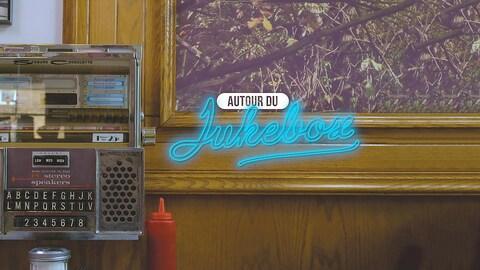 Autour du jukebox