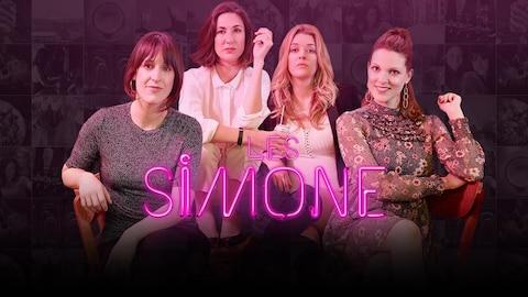 Anne-Élisabeth Bossé, Karine Gonthier-Hyndman, Marie-Eve Perron et Rachel Graton, têtes d'affiche dans Les Simone
