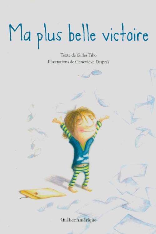 Page couverture du livre Ma plus belle victoire. Une jeune fille sourit, les yeux fermés, tandis que des feuilles de papier volent partout autour d'elle.
