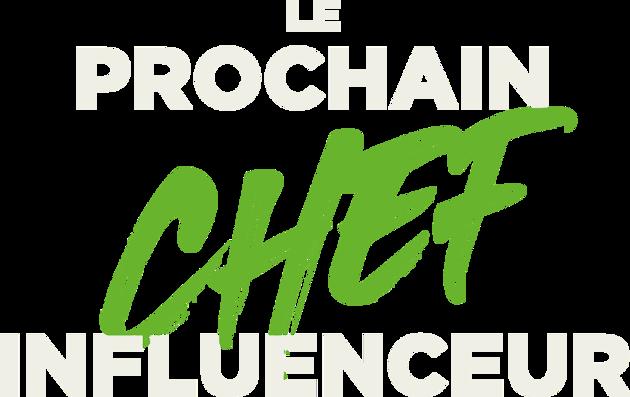 Logo Le prochain chef influenceur.