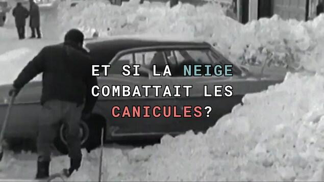 Et si la neige combattait les canicules?